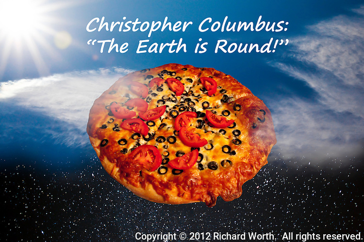 "Christopher Columbus:  ""The Earth is Round!"""