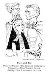 Fire and Ice: Antony and Cleopatra: Octavius Caesar - Mr Robert Helpmann, Cleopatra - Miss Vivien Leigh, Antony - Sir Lawrence Olivier