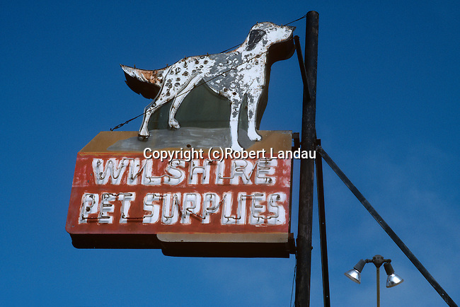Vintage Wilshire Pet Supplies sign in Santa Monica, CA