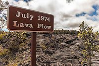 """July 1974 Lava Flow"" sign along Chain of Craters Road in Hawai'i Volcanoes National Park, Big Island."