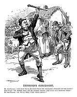 "Redmond's Concession. Mr. John Redmond. ""And soon we'll be free from the degrading tyranny of the Saxon."" Irish Peasant. ""An' where will we be afther gettin' our ould age pinsions from?"" Mr. John Redmond. ""Oh, we'll still take their money!"""