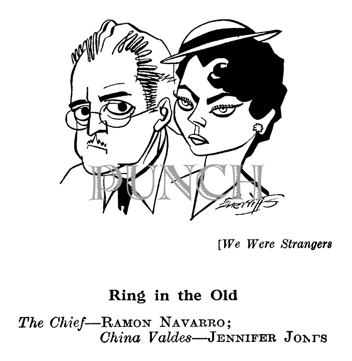We Were Strangers ; Ramon Navarro and Jennifer Jones..............