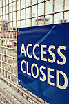 A sign depicting no access