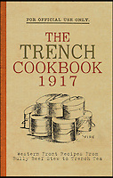 WW1 cookbook reveals food Tommies ate in the trenches.