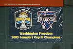 14 July 2004: A banner honoring the Freedom is now displayed at RFK Stadium. The Washington Freedom defeated the Nottingham Forest Ladies 8-0 at RFK Stadium in Washington, DC during an exhibition matched played to honor the Freedom's 2002 WUSA championship..