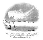 """""""The 4.30 a.m. time check is brought to you by the spirit of mounting personal problems, anxieties and hostile vibes."""""""
