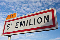 St Emilion signpost on the D243 in the Bordeaux wine region of France