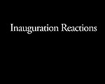 Inauguration Reactions