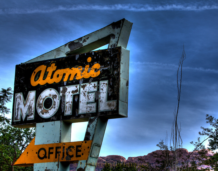 The Atomic Motel sign heralds a bygone era when we used to export Uranium and its daughters from Moab to St. George Utah through a circuitous route.