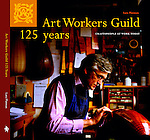 Art Workers Guild 125 Years - BOOK ON SALE NOW