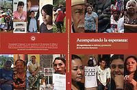 Acompa&ntilde;ando la Esperanza: 20 experiencias en defensa y promoci&oacute;n de los derechos humanos. <br /> <br /> Further info:  www.defendamoslaesperanza.org.mx