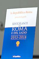 Roma 7 Giugno2012<br /> Presentata La guida dei ristoranti di Roma e del Lazio  a cura di Giuseppe Cerasa, edizioni La Repubblica.