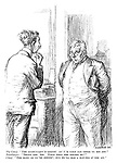 """The Chief. """"The accountant's leavin', an' I'm gaun tae offer ye his job."""" Bookkeeper. """"Thank you, sir. What will the salary be?"""" Chief. """"The same as ye're gettin', but ye'll hae a hat-peg o' yer ain."""""""