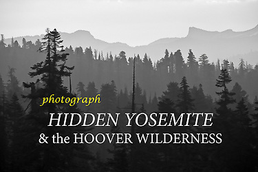 Hidden Yosemite & Hoover Wilderness eBook