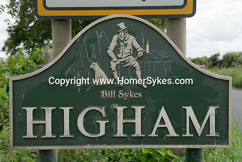Higham Kent, UK. Charles Dickens lived herein Gads Hill Place House.  Bill Sykes sign entering the village.