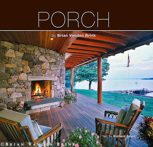 PORCH by Brian Vanden Brink