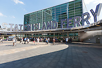 Entrance to Staten Island Ferry Terminal in Manhattan, New York City, New York.