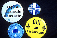 Quebec, Canada, 1980. On May 20 1980, called by the Parti Quebequois (PQ) government, the first referendum on whether Quebec should pursue a path toward sovereignty took place. The OUI (yes) party was defeated by a 59.56 percent to 40.44 percent margin for the NO party. - Referendum paraphernalia. Propaganda for YES or NO votes.