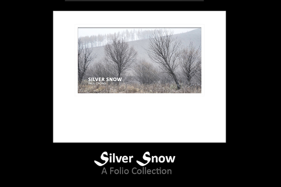 Folio Title: Silver Snow<br /> Size: 8 x 10.5 Inch<br /> Price: 150$ <br /> Photographs: Each folio consisted of 9 photographs<br /> Creation: This folio is handmade, design and hand-signed by Paul Chong (Special edge-torn on top and bottom of each prints for a unique artistic presentation)<br /> Edition: Only 5 copies of folio will be release for every new edition<br /> Shipping: Free worldwide delivery