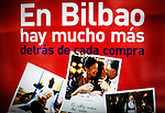 &quot;In Bilbao there is much more...behind each shopping&quot;