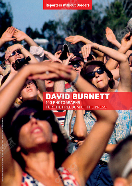 David Burnett, 100 photographs for the Freedom of the Press, Reporters Without Borders, 2010.