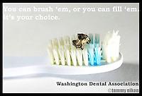 Mock dental ad, WA. Dental Association; the consequences of not having dental care.