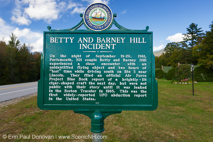"""Betty and Barney Hill Incident - Supposedly near this area in Lincoln, New Hampshire on September 19-20, 1961 Betty and Barney Hill had a close encounter with an UFO and two hours of """"lost"""" time. This was the first widely reported UFO abduction report in the Untied States."""