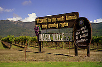 Welcome to the Napa Valley sign. Nearly three quarters the size of France, California accounts for nearly 90 percent of the entire American wine production. The production in California alone is one third larger than that of Australia. If California were a separate country, it would be the world's fourth largest wine producer.