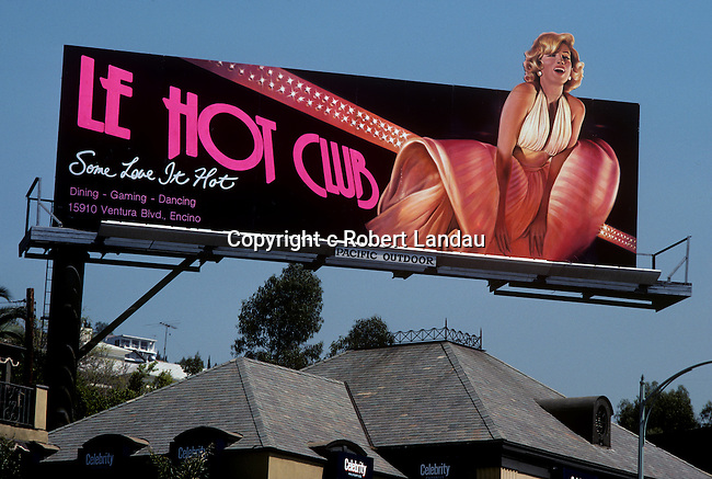 Billboard promoting Le Hot Club a nightclub in Encino uses the image of Marilyn Monroe to get attention on the Sunset Strip in Los Angeles, California