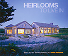 HEIRLOOMS TO LIVE IN, homes in a NEW REGIONAL VERNACULAR, HUTKER ARCHITECTS