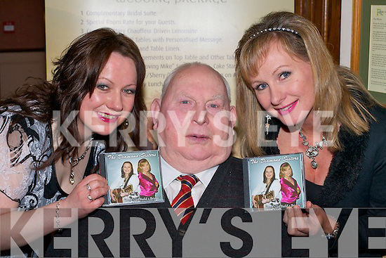 The Diamond Sisters Breda (left) and Marie who launched their CD 'Love can build a bridge' with their proud dad Peter Moynihan at Darby O'Gills Killarney on Friday night    Copyright Kerry's Eye 2008