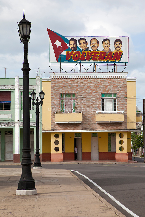 "Cuba, Cienfuegos.  ""They will return.""  Five Cuban National Heroes Incarcerated in USA."