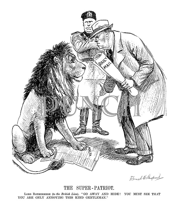 "The Super-Patriot. Lord Rothermere (to the British Lion). ""Go away and hide! You must see that you are only annoying this kind gentleman."""