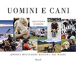 Italian edition of &quot;Dogs Make Us Human&quot; published by Rizzoli.<br />