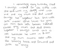 A handwritten note from Tommy's daughter Angela written in 2011. 'I remember every birthday I had always wished for the same wish and that was my daddy was with me and my mum and dad would always be together but this wish just never came true. So years on am still left broken-hearted cause my mum and dad aren't together. I always said this was all because he was in prison and my mum couldn't cope with the travelling back and forward and just so lonely.'.