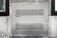Plaque on the Museum of the Assassination of Franz Ferdinand, marking the spot where, on the 28th June 1914, Gavrilo Princip assassinated Archduke Franz Ferdinand and his wife Sofia, an act which led to the outbreak of the First World War, Sarajevo, Bosnia and Herzegovina. Picture by Manuel Cohen