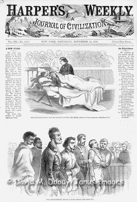 The trial of radical slavery abolitionist John Brown and co-conspirators at Charlestown, Virginia (now West Virginia) Pre Civil War Virginia. The effects of John Brown's Invasion of the South to spark a slave rebellion by seizing the arsenal at Harper's Ferry, Virginia (present day West Virginia ), just before the start of the Civil War. Cover of Harper's Weekly November 12, 1859 Illustrations by Porte Crayon (David Hunter Strother)