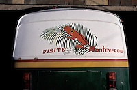 Sign painted on the rear of a bus in Santa Elena near the Monteverde Cloud Forest Reserve in Costa Rica