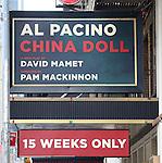 Al Pacino in 'China Doll' - Theatre Marquee