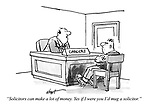 """""""Solicitors can make a lot of money. Yes, if I were you I'd mug a solicitor."""""""