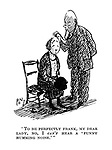 """""""To be perfectly frank, my dear lady, no I can't hear a 'funny humming noise.'"""""""