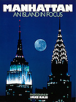 Manhattan An Island In Focus, Signed by Jake Rajs, Published by Rizzoli