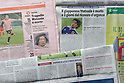 "Articles about the death of Naoki Matsuda, AUGUST 5, 2011 - Football / Soccer : Italian sporting newspapers  ""Gazzetta dello Sport"", ""Corriere dello Sport"", ""Tuttosport"" report about the death of Japanese football player Naoki Matsuda in Italy. (Photo by Enrico Calderoni/AFLO SPORT) [0391]"