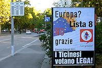 Lugano.Elezioni federali 2011.Manifesti elettorali dell Lega Ticinese.