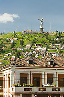 El Panecillo, The little bread loaf hill in old town Quito, Ecuador
