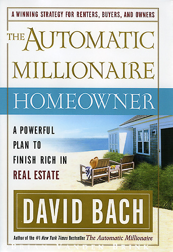 The Automatic Millionaire-Homeowner.by: David Bach