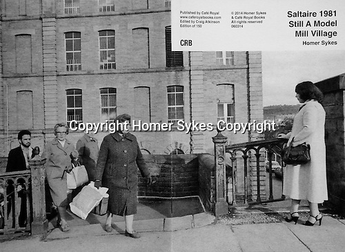 Saltaire 1981 Still A Model Mill Village<br /> <br /> PhotoZine published by Cafe Royal Books. Edition of 150. All book shop copies SOLD OUT. I have a few left. Published in 2014. 36 pages, staple bound, A5.<br /> <br /> &pound;15-00 including p&amp;p in UK