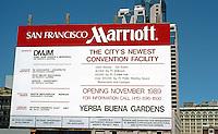 San Francisco, San Francisco Marriott Construction sign, 1989.
