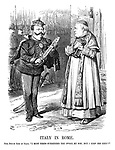 """Italy in Rome. Papa Pius (to King of Italy). """"I must needs surrender the sword, my son; but I keep the keys!!"""""""