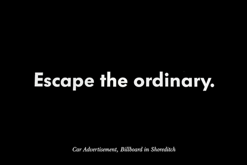 """Slogan for the new VW Scirroco sports car. Described by Clear Channel as a """"High impact site at a trendy arterial location on Shoreditch High Street,"""" the billboard is visible from long range and benefits from traffic lights situated opposite the site, allowing stationary traffic extended viewing time. The slogan is expected to be read by 1,961,730 viewers a month. Source: www.clearchannel.co.uk"""